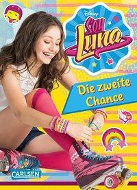 Cover von Disney Soy Luna: Soy Luna - Die zweite Chance