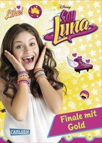 Cover von Disney Soy Luna: Soy Luna - Finale mit Gold