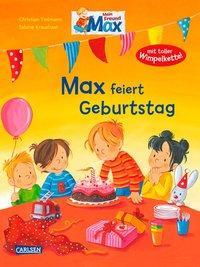 Cover von Max-Bilderbücher: Max feiert Geburtstag