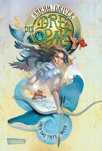 Cover von Die drei Opale 1: Über das tiefe Meer