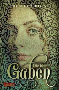Cover von Die fünf Gaben (Valenias Töchter 1)