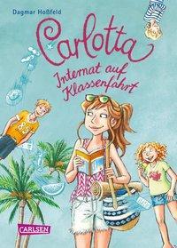 Cover von Carlotta 7: Carlotta - Internat auf Klassenfahrt