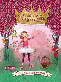 Cover von Die Schule der Prinzessinnen 1: Kimi sucht eine Freundin