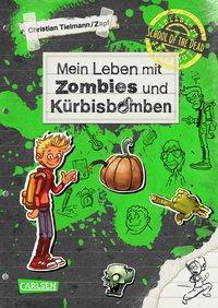 Cover von School of the dead 1: Mein Leben mit Zombies und Kürbisbomben