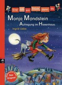 Cover von Erst ich ein Stück, dann du - Monja Mondstein - Aufregung im Hexenhaus