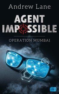 Cover von AGENT IMPOSSIBLE - Operation Mumbai