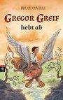 Cover von Gregor Greif hebt ab