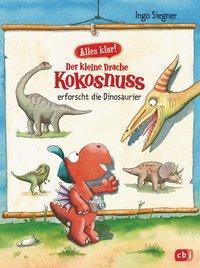 Cover von Alles klar! Der kleine Drache Kokosnuss erforscht die Dinosaurier
