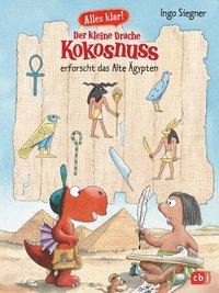 Cover von Alles klar! Der kleine Drache Kokosnuss erforscht das Alte Ägypten