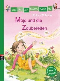 Cover von Erst ich ein Stück, dann du - Maja und die Zauberelfen