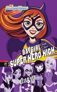 Cover von BATGIRL auf der SUPER HERO HIGH
