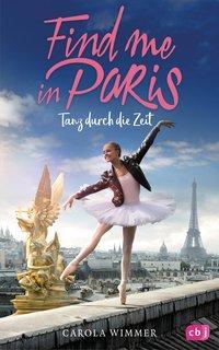 Cover von Find me in Paris - Tanz durch die Zeit