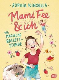 Cover von Mami Fee & ich - Die magische Ballettstunde