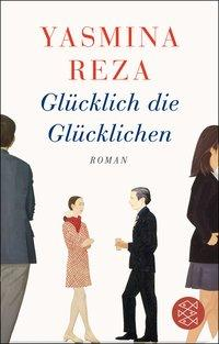 Cover von Fischer Taschenbibliothek / Glücklich die Glücklichen