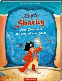 Cover von Käpt'n Sharky - Das Geheimnis der versunkenen Stadt