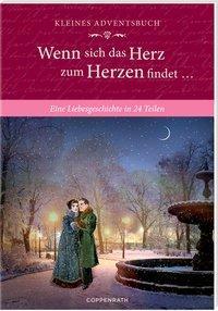 Cover von Kleines Adventsbuch - Wenn sich das Herz zum Herzen findet ...