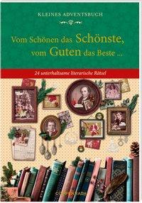 Cover von Kleines Adventsbuch - Vom Schönen das Schönste, vom Guten das Beste ...