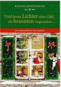 Cover von Kleines Adventsbuch - Und bunte Lichter ohne Zahl, die brannten ringsumher ...
