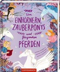 Cover von Von Einhörnern, Zauberponys und fliegenden Pferden