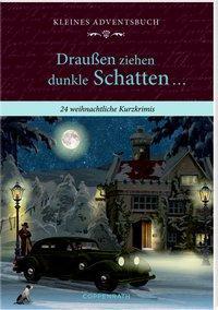 Cover von Kleines Adventsbuch - Draußen ziehen dunkle Schatten ...