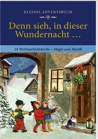 Cover von Kleines Adventsbuch - Denn sieh, in dieser Wundernacht ...