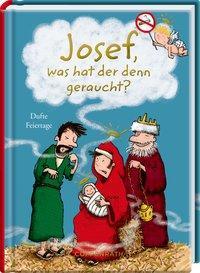 Cover von Josef, was hat der denn geraucht?