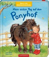 Cover von Meine erste Bilderbuch-Geschichte: Mein erster Tag auf dem Ponyhof