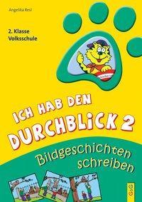 Cover von Ich hab den Durchblick 2 - Bildgeschichten schreiben