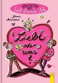 Cover von Best Friends Club: Liebe - oder was?
