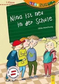 Cover von LESEZUG/1. Klasse: Nina ist neu in der Schule