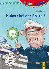 Cover von LESEZUG/Vor- und Mitlesen: Hubert bei der Polizei!