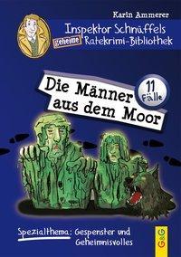Cover von Inspektor Schnüffels geheime Ratekrimi-Bibliothek - Die Männer aus dem Moor