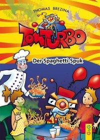 Cover von Tom Turbo: Der Spaghetti-Spuk