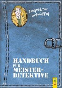 Cover von Inspektor Schnüffel - Handbuch für Meisterdetektive