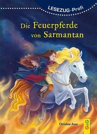 Cover von LESEZUG/ Profi: Die Feuerpferde von Sarmantan