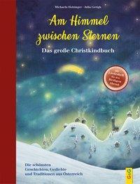 Cover von Am Himmel zwischen Sternen - Das große Christkindbuch