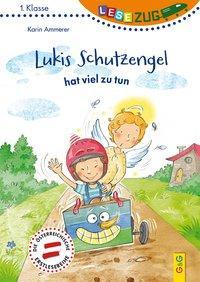 Cover von LESEZUG/1. Klasse: Lukis Schutzengel hat viel zu tun