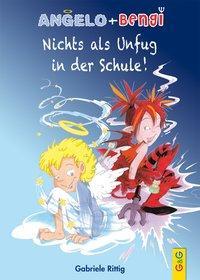 Cover von Angelo und Bengi - Nichts als Unfug in der Schule!