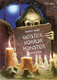 Cover von Wirklich wahre Geister-, Horror-, Monster-Geschichten