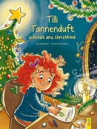 Cover von Tilli Tannenduft schreibt ans Christkind