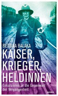 Cover von Kaiser, Krieger, Heldinnen