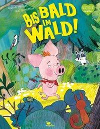 Cover von Bis bald im Wald!