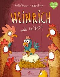 Cover von Heinrich will brüten!