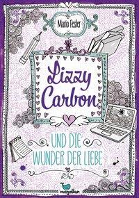 Cover von Lizzy Carbon und die Wunder der Liebe - Band 2
