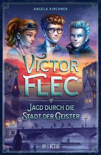 Cover von Victor Flec – Jagd durch die Stadt der Geister
