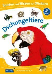 Cover von Spielen und Wissen mit Stickern – Dschungeltiere