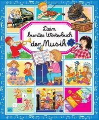 Cover von Dein buntes Wörterbuch: Musik