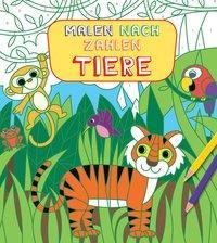Cover von Malen nach Zahlen für Kinder: Tiere