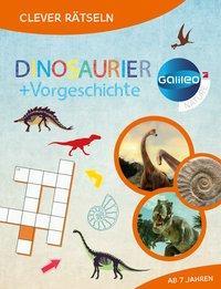 Cover von Galileo Clever Rätseln: Dinosaurier und Vorgeschichte