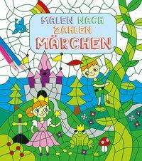 Cover von Malen nach Zahlen für Kinder: Märchen